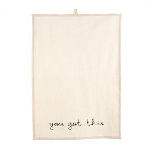 tea towel you got this